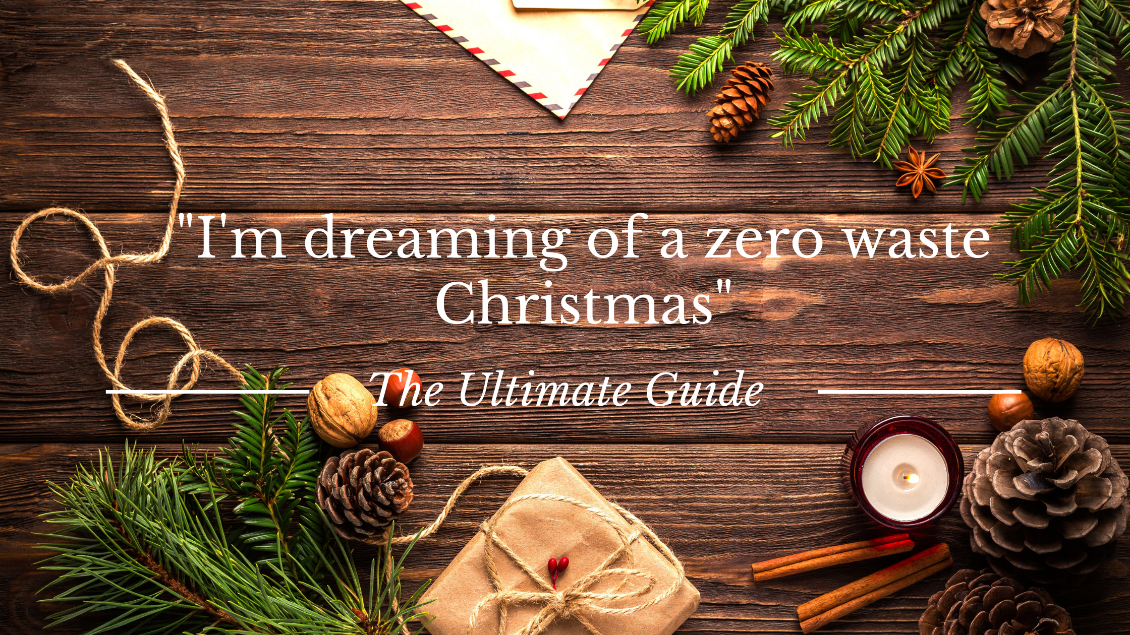 zero waste Christmas guide